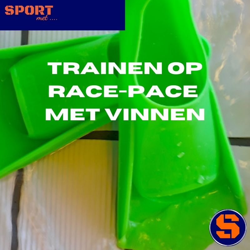 trainen op race-pace met vinnen (Powerfins of Zoomers)